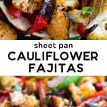 pinterest image for cauliflower fajitas.