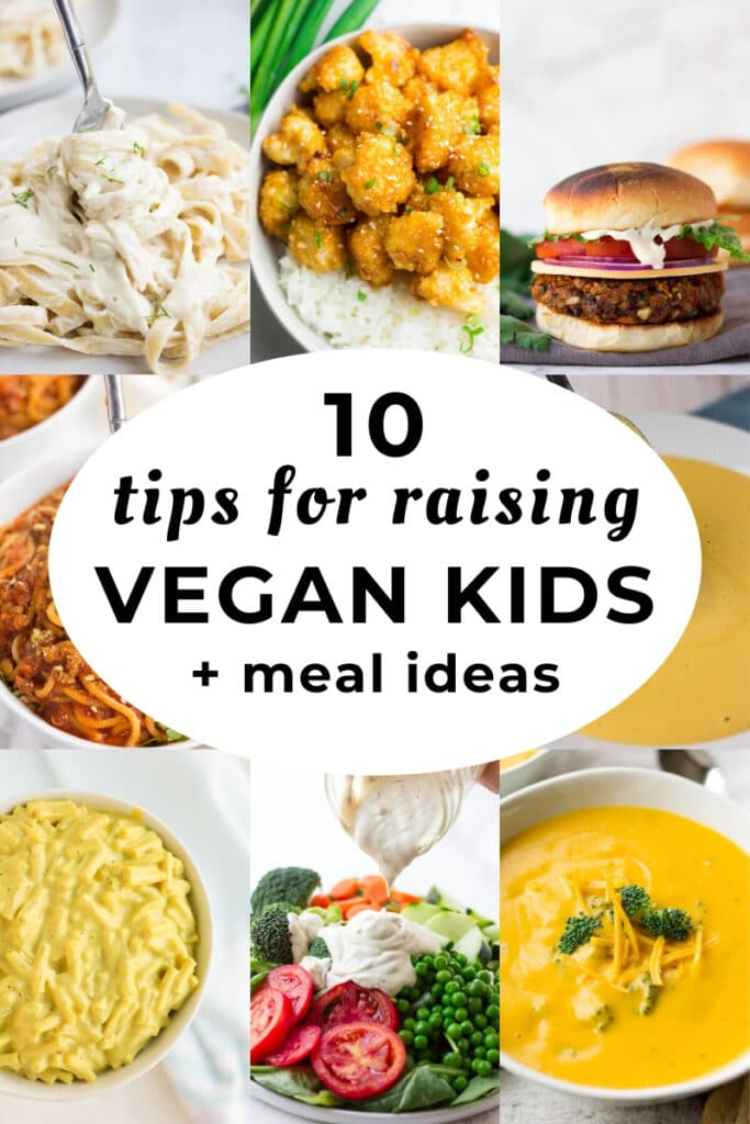 "collage of food and text circle reading ""10 tips for raising vegan kids"""