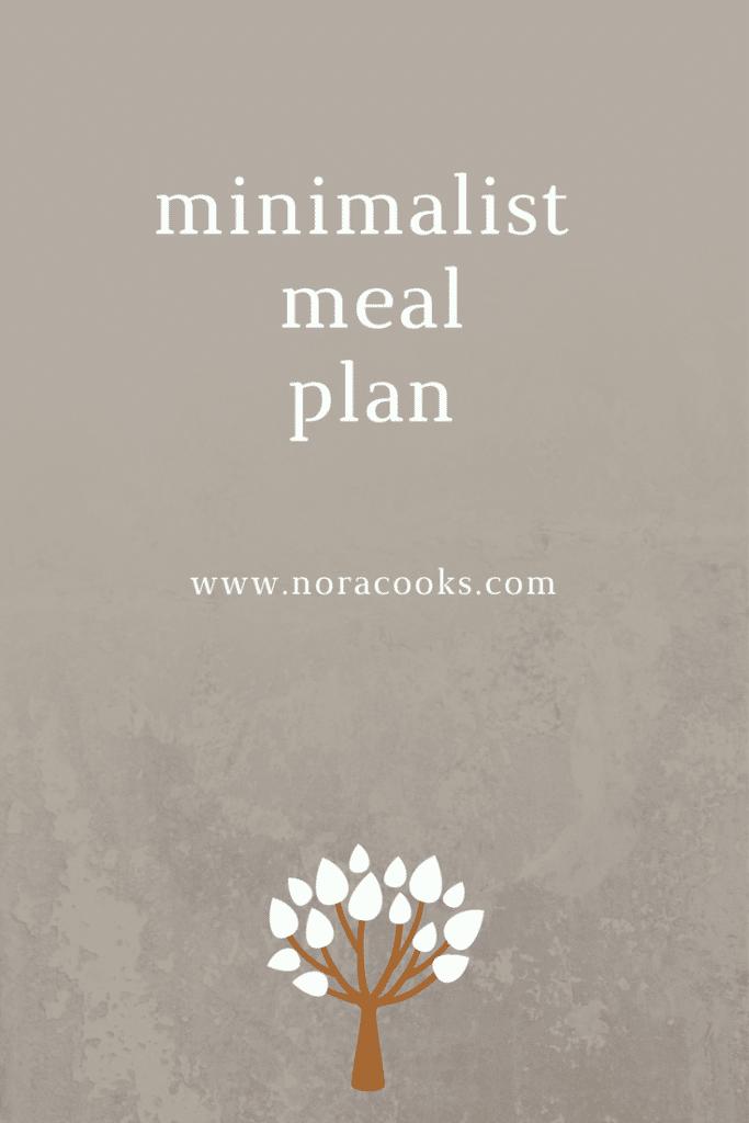 a plant based minimalist meal plan