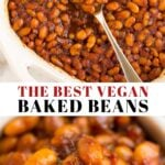 Pinterest collage of vegan baked beans with text