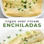 Pinterest collage of sour cream enchiladas with text