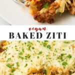 Pinterest collage of vegan baked ziti with text