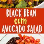 pinterest collage of black bean corn avocado salad