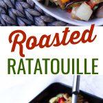 pinterest collage of roasted ratatouille