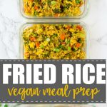pinterest collage of fried rice meal prep