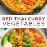 Pinterest collage with text of vegan thai red curry