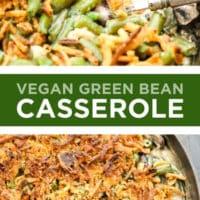 Pinterest collage with text of vegan green bean casserole