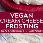 pinterest collage of vegan cream cheese frosting.