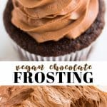 pinterest collage of vegan chocolate frosting