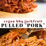 Pinterest collage of vegan jackfruit pulled pork with text.