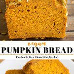 pinterest collage of vegan pumpkin bread with text