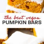 Pinterst collage for vegan pumpkin cake bars recipe.