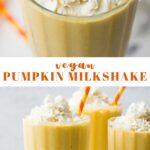 pinterest collage of pumpkin milkshake with text
