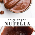 Pinterest collage of vegan nutella with text