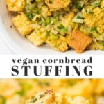 Pinterest collage of vegan cornbread stuffing with text