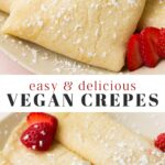 Pinterest collage of vegan crepes with text
