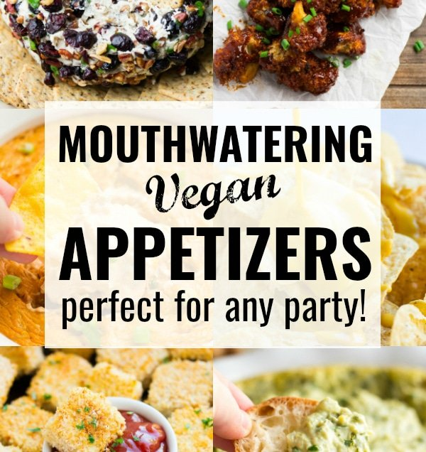 collage with text for vegan appetizers post