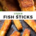 "Pinterest collage with text ""vegan fish sticks"""