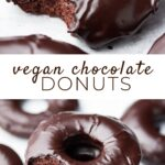 Pinterest collage of vegan chocolate donuts with text in middle
