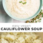 pinterest collage of vegan cauliflower soup with text