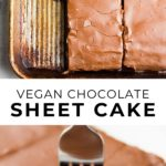 pinterest collage with text of chocolate sheet cake