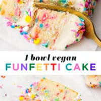 "Pinterest collage with text saying ""1 bowl vegan funfetti cake"""