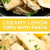 "Pinterest collage with text reading ""creamy lemon tofu with pasta"""