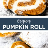 Pinterest collage with text pumpkin roll cake