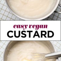 pinterest collage with text for vegan pastry cream (custard)
