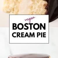 Pinterest image with text of boston cream pie made vegan
