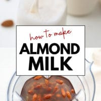 Pinterest collage with text for how to make almond milk