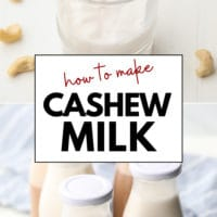Pinterest collage with text of cashew milk