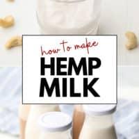 Pinterest collage with text of hemp milk
