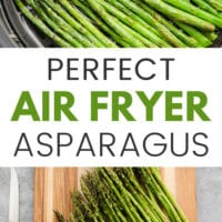 pinterest image of asparagus on a wood board and in an air fryer basket