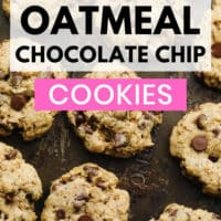 pinterest image of baked chocolate chip oatmeal cookies on a baking sheet