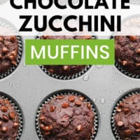 pinterest image of a closeup on chocolate zucchini muffins in a muffin tin
