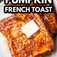 pinterest image of 2 slices of vegan pumpkin french toast on a white plate topped with a square of butter.